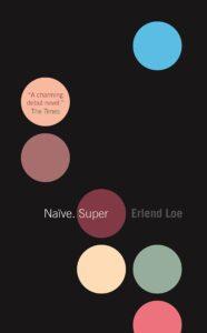 Naive. Super. Book cover