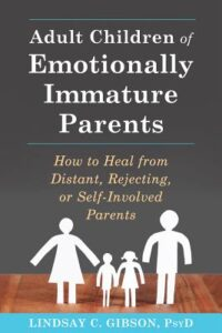 Adult children of emtionally immature parents